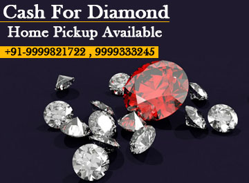 Cash For Diamond In Delhi